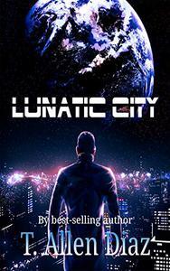 Lunatic City