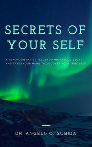Secrets of Your Self