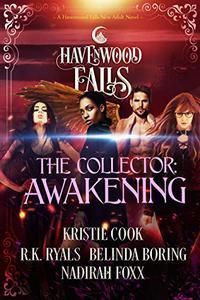 The Collector: Awakening: