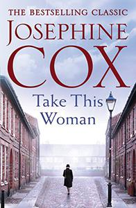 Take this Woman: A moving and utterly compelling coming-of-age saga