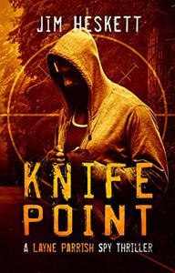 Knife Point: A Spy Thriller