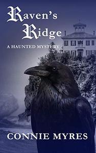 Raven's Ridge: A Haunted Mystery