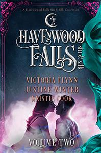 Havenwood Falls Sin & Silk Volume Two: A Havenwood Falls Sin & Silk Collection