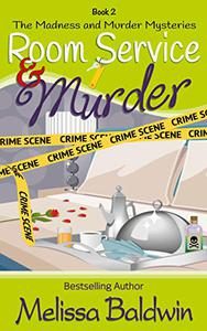 Room Service and Murder: A Cozy Mystery