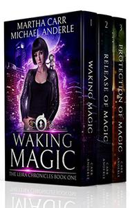 The Leira Chronicles Boxed Set One (Books 1-3): (Waking Magic, Release Of Magic, Protection of Magic)