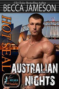 Hot SEAL, Australian Nights