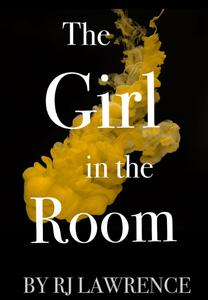 The Girl in the Room: A Thriller