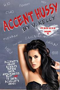Accent Hussy