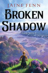 Broken Shadow: Shadowlands Book II