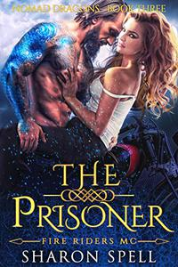 The Prisoner: Fire Riders MC