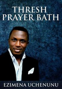 Thresh Prayer Bath