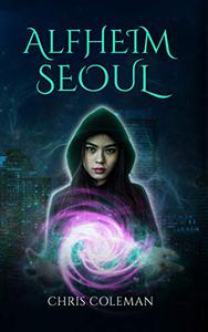 Alfheim Seoul: YA Urban Fantasy