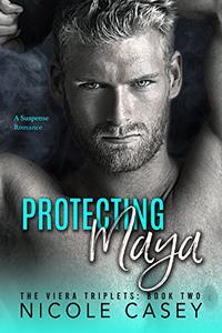 Protecting Maya: A Suspense Romance
