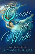 Ocean So Wide: Water So Deep Book Two