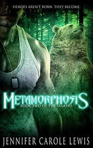Metamorphosis: Book Two of the Lalassu