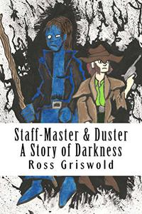 Staff-Master & Duster: A Story of Darkness