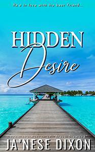 Hidden Desire: A Romantic Novella