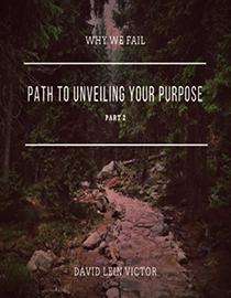Path To Unveiling Your Purpose 2