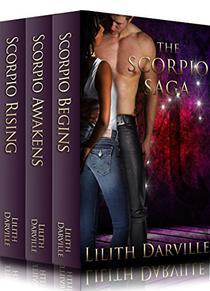 The Scorpio Saga Box Set: Scorpio Begins, Scorpio Awakens & Scorpio Rising