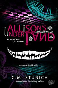 Allison's Adventures in Underland: A Dark Reverse Harem Romance