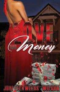 Love for Money: A Journey through her heart that made her who she's become