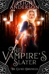 The Vampire's Slayer: A Historical Gothic Tale