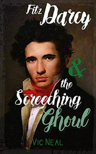 Fitz Darcy and the Screeching Ghoul
