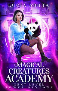 Magical Creatures Academy 5: Next Level ~ Power Pendant