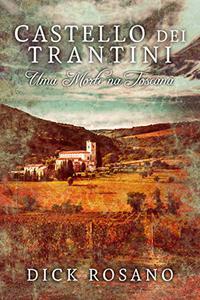 Castello dei Trantini: Uma Morte na Toscana