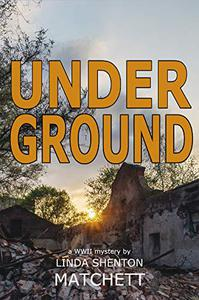 Under Ground: A World War II Mystery
