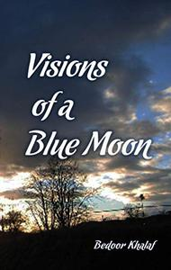 Visions of a Blue Moon