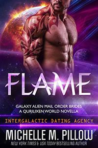 Flame: A Qurilixen World Novella: Intergalactic Dating Agency