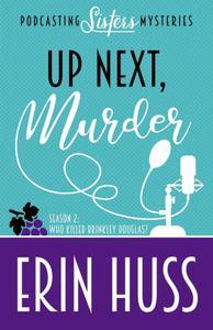 Up Next, Murder