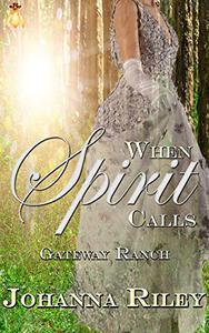 When Spirit Calls: Gateway Ranch