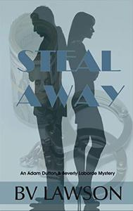 Steal Away: An Adam Dutton & Beverly Laborde Mystery