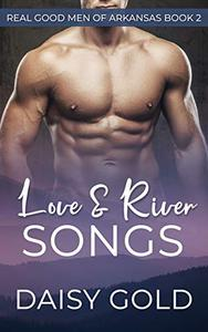 Love & River Songs