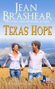 Texas Hope: Sweetgrass Springs Stories