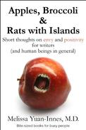 Apples, Broccoli & Rats with Islands: Short thoughts on envy and positivity for writers (and human beings in general)