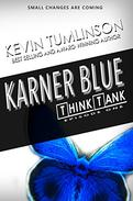 Karner Blue: Think Tank-Episode 1
