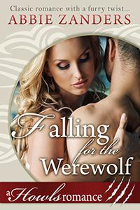 Falling for the Werewolf: A Wolf Shifter Romance