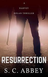 Resurrection: A Harvey Nolan Thriller, Book Zero