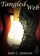 Tangled Web (Tangled Web Series Book 1): Rock Star Romance