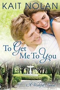 To Get Me To You: A Small Town Southern Romance