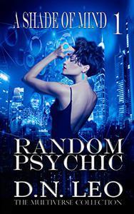 Random Psychic - A Shade of Mind - Book 1