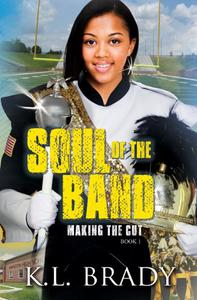 Soul of the Band: Making the Cut