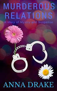 Murderous Relations: a Tale of Mystery and Suspense