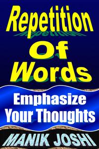 Repetition of Words: Emphasize Your Thoughts