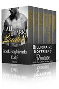 Tall, Dark, & Loaded: A Boxed Set of 6 Billionaire Boyfriend Romances