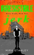 Irresistible Jerk