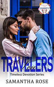 Travelers Love: Timeless Devotion Series book 4
